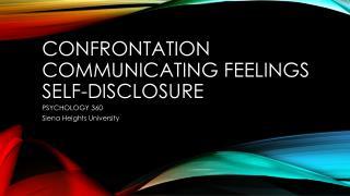 Confrontation Communicating Feelings Self-Disclosure