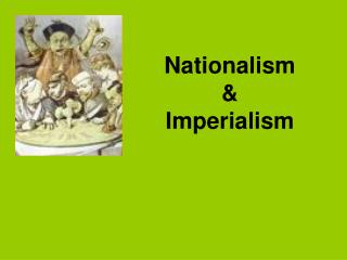 Nationalism & Imperialism