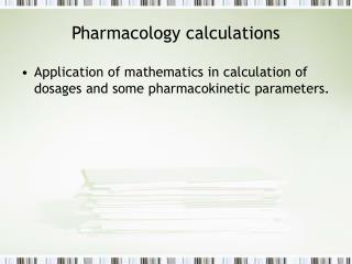 Pharmacology calculations