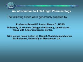 An Introduction to Anti-fungal Pharmacology