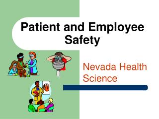 Patient and Employee Safety