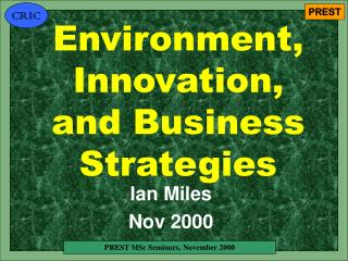 Environment, Innovation, and Business Strategies
