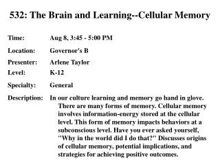 532: The Brain and Learning--Cellular Memory