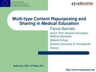 Multi-type Content Repurposing and Sharing in Medical Education