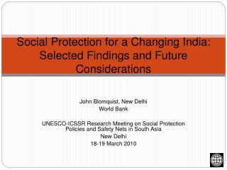 Social Protection for a Changing India: Selected Findings and Future Considerations