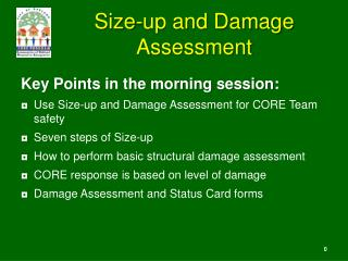 Size-up and Damage Assessment