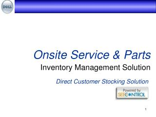 Onsite Service & Parts Inventory Management Solution