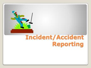 Incident/Accident Reporting