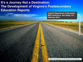 It's a Journey Not a Destination:  The Development  of Virginia's Postsecondary Education Reports
