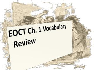 EOCT Ch. 1 Vocabulary Review