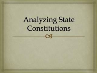 Analyzing State Constitutions