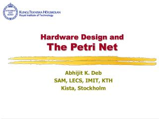 Hardware Design and The Petri Net