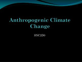 Anthropogenic Climate Change