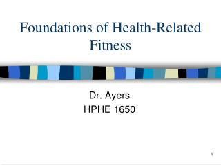 Foundations of Health-Related Fitness