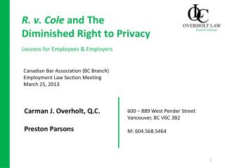 R. v. Cole and The Diminished Right to Privacy Lessons for Employees & Employers