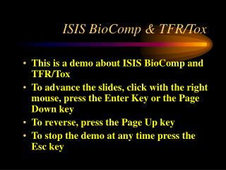ISIS BioComp & TFR/Tox