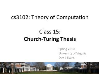 cs3102: Theory of Computation Class 15:  Church-Turing Thesis