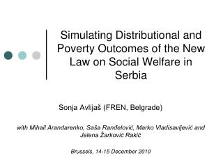 Simulating Distributional and Poverty Outcomes of the New Law on Social Welfare in Serbia