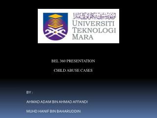 BEL 360 PRESENTATION CHILD ABUSE CASES