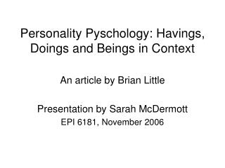 Personality Pyschology: Havings, Doings and Beings in Context