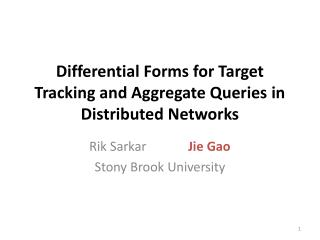 Differential Forms for Target Tracking and Aggregate Queries in Distributed Networks
