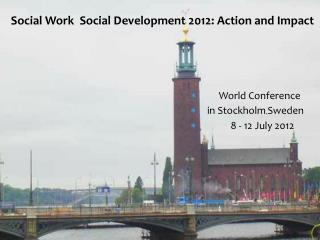 Social Work  Social Development 2012: Action and Impact