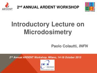 2 nd Annual  ARDENT Workshop