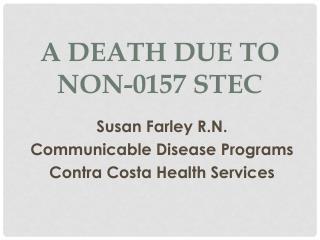 A Death due to non-0157 STEC