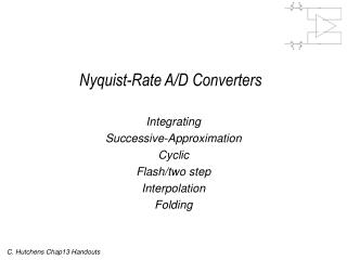 Nyquist-Rate A/D Converters
