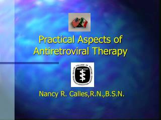 Practical Aspects of Antiretroviral Therapy