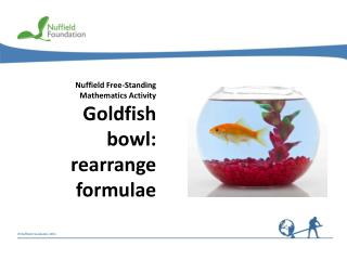 Nuffield Free-Standing Mathematics Activity Goldfish bowl: rearrange formulae