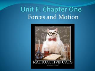 Unit F: Chapter One