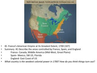 ID- France's American Empire at Its Greatest Extent, 1700 (107)