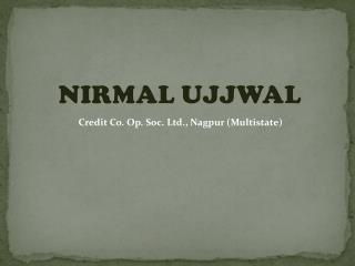 Nirmal Ujjwal Credit Co-operative Society