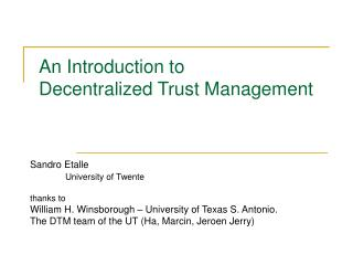 An Introduction to   Decentralized Trust Management