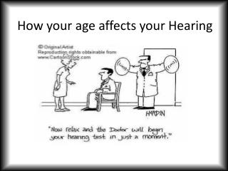 How your age affects your Hearing