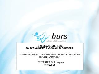 ITD AFRICA CONFERENCE  ON TAXING MICRO AND SMALL BUSINESSES