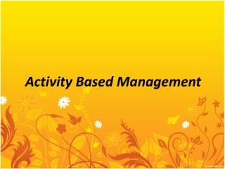 A ctivity  Based  Management