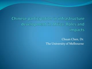 Chinese participation in infrastructure development in Africa: Roles and impacts