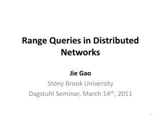 Range  Queries in Distributed Networks