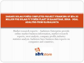 Dahanu Solar Power Completes Project Financing of $84.30 Mil