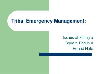 Tribal Emergency Management:
