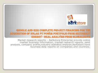 Google And KKR Complete Project Financing for the Acquisitio
