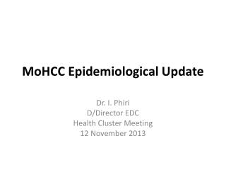 MoHCC Epidemiological Update