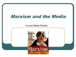 Marxism and the Media