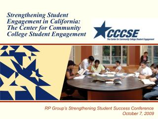 RP Group's Strengthening Student Success Conference October 7, 2009