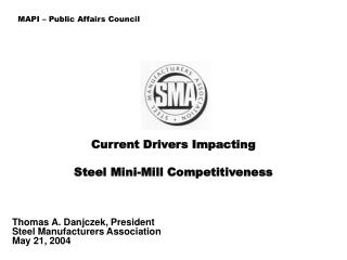 Current Drivers Impacting Steel Mini-Mill Competitiveness