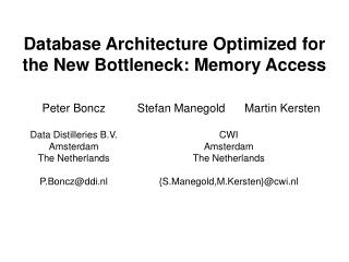 Database Architecture Optimized for  the New Bottleneck: Memory Access