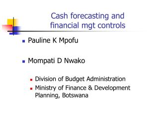 Cash forecasting and  financial mgt controls