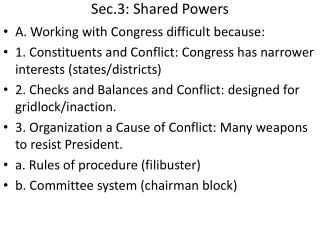 Sec.3: Shared Powers